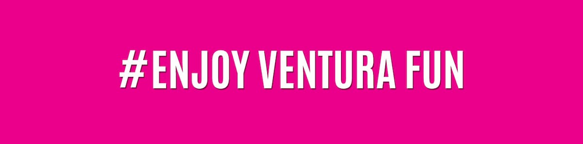 Enjoy Ventura FUN